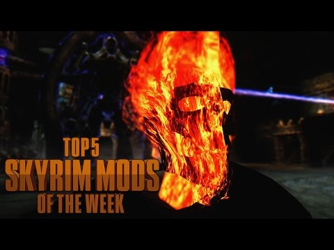 Ghost Rider vs. Titan Weapon - Top 5 Skyrim Mods of the Week