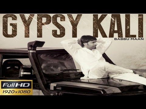 Babbu Maan - Gypsy Kali | Video | 2013 | Talaash | Latest Punjabi...