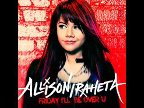 Allison Iraheta - Friday I'll Be Over You (full) video