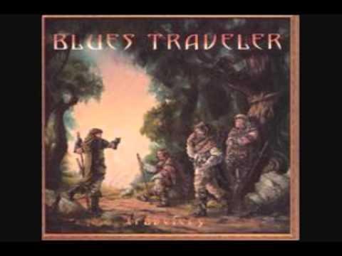 Blues Traveler - I Have My Moments