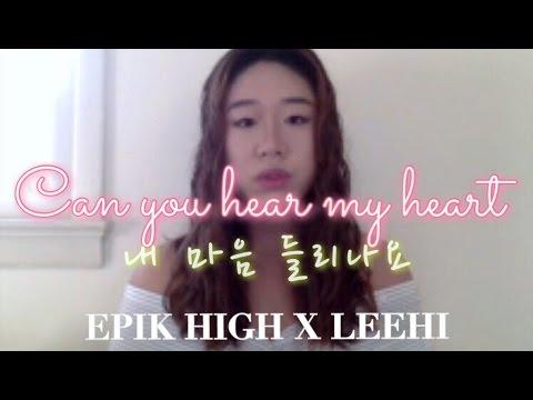 EPIK HIGH X LEEHI - Can You Hear My Heart (Eng Ver.) || Jennifer Choi
