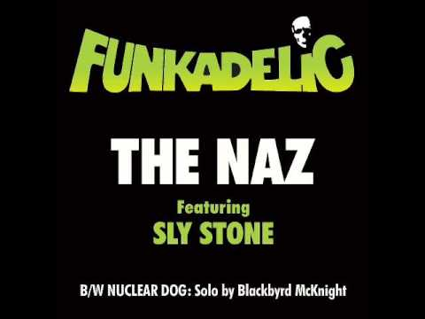 Funkadelic - The Naz (feat. Sly Stone)