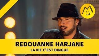 """Redouanne Harjane - """"La vie c'est dingue"""""""