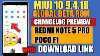 MIUI 10 9.4.18 NIGHTLY UPDATE CHANGELOG PREVIEW  REDMI NOTE 5 PRO,POCO F1 DOWNLOAD LINK