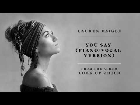 Download Lagu  Lauren Daigle - You Say Piano/Vocal Version Audio Mp3 Free