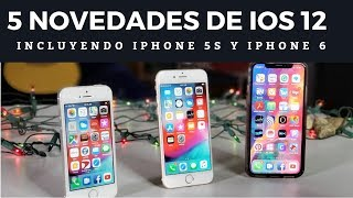 Lo mejor de iOS 12 para iPhone X, iPhone 5s, y iPhone 6