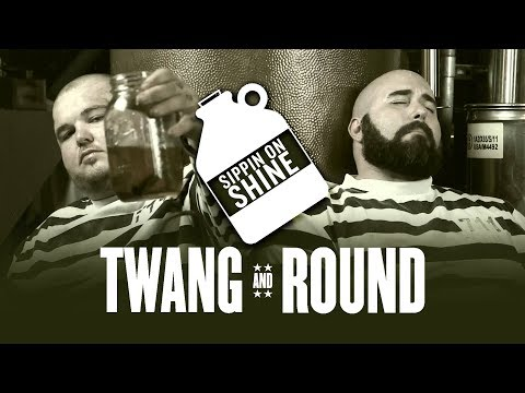 Twang and Round - Sippin On Shine [OFFICIAL VIDEO]