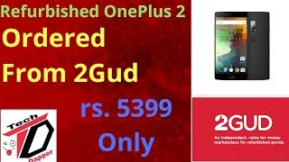 Unboxing Oneplus 2 refurbished from 2gud. Really too good or too bad