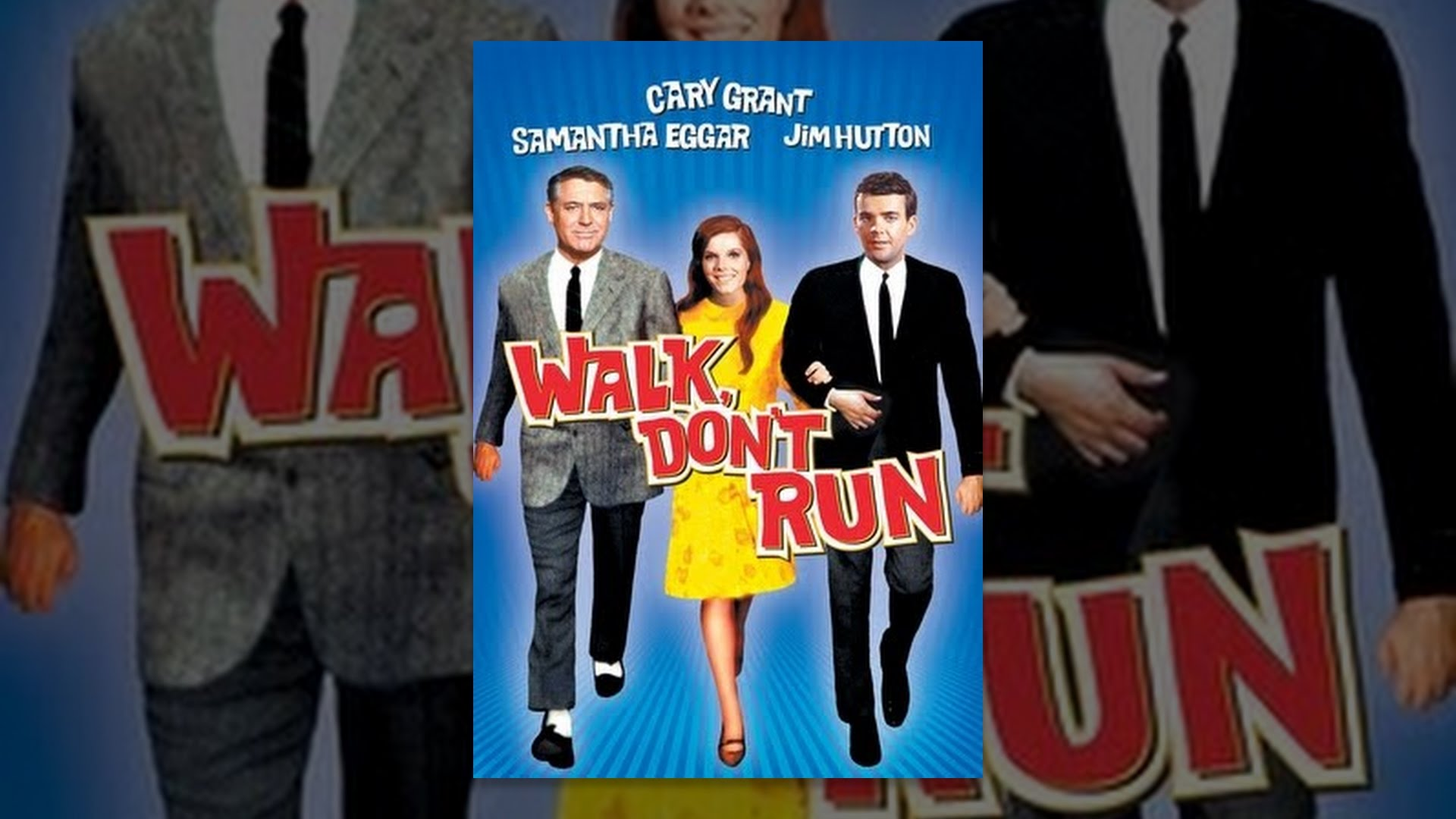 Cary Grant Walk Don't Run Walk Don't Run