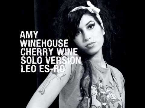 Amy Winehouse Cherry Wine (Solo Version Without Nas)