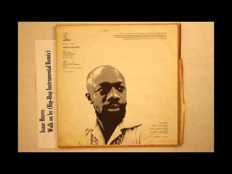 Isaac Hayes - Walk on by (Hip-Hop Instrumental Remix) Prod. eMDee