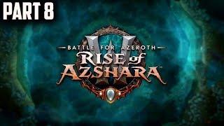 World of Warcraft Rise of Azshara(Fury Warr)Gameplay Walkthrough Part 8