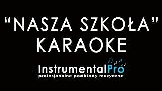 Nasza szkoła - podkład - karaoke - instrumentalpro.pl
