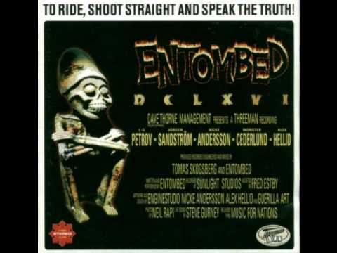Entombed - They