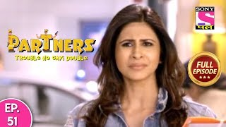 Partners Trouble Ho Gayi Double - Ep 51 - Full Episode - 26th March, 2019