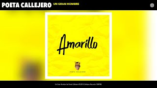 Poeta Callejero - Un Gran Hombre (Audio)