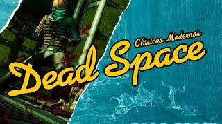 Dead Space es ya un Clásico. Un juego de Terror bueno, bueno, bueno