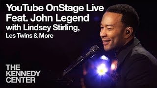 Youtube Onstage Live From The Kennedy Center Featuring John Legend Lindsey Stirling More