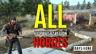 HOW TO DEFEAT ALL HORDES AT HIGHWAY 97 REGION (HORDE LOCATIONS + GAMEPLAY) | DAYS GONE
