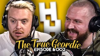 TRUEGEORDIE - Happy Hour Podcast (FULL)