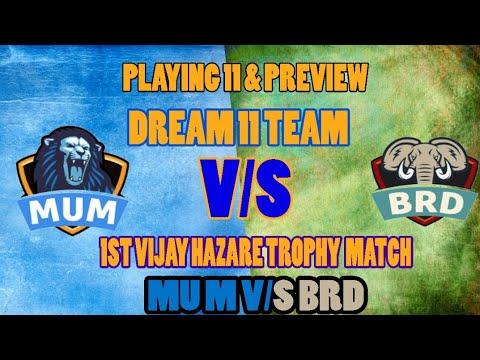 MUM VS BRD Dream11 VIJAY HAZARE TROPHY 1ST MATCHMUMBAI VS BARODA vs MUMBAI  cricduel dolostar
