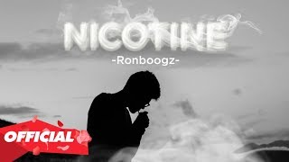 Nicotine - Ronboogz (Official Lyric Video)