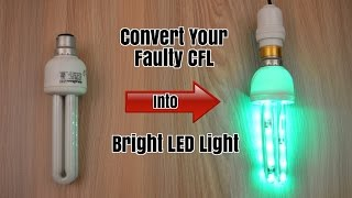 Convert Your Faulty CFL Light into Bright LED Light - Homemade