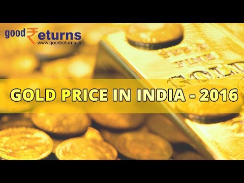 Gold Price in india in 2016, Forescat & Predictions - Goodreturns