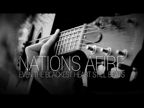Nations Afire - Even The Blackest Heart Still Beats