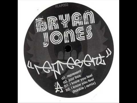 Bryan Jones - I Know You Feel - Flapjack