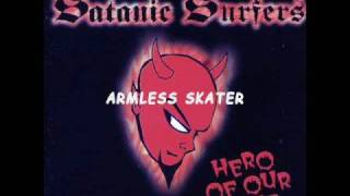 Watch Satanic Surfers Armless Skater video