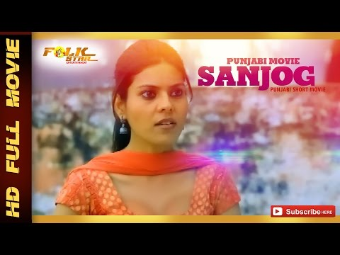 Punjabi Short Movie :- Sanjog | Short Movies 2015 | Official Full Movie HD