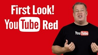 YouTube Red - First Look and Thoughts