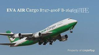 De-registered and stored :EVA AIR Cargo B747-400F B-16463