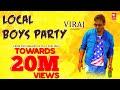 Local Boys Party   Kannada Rap EDM HD Video Song   ViRaj Kannadiga