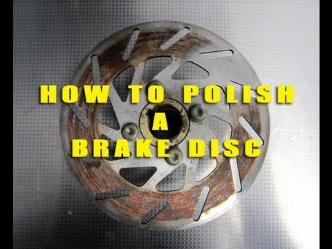How To Polish a Brake Disc