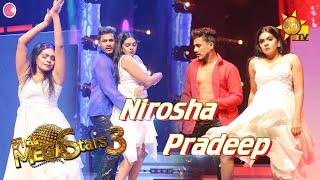 Nirosha Thalagala with Pradeep Mega Stars 3 | FINAL 06 | 2021-09-05