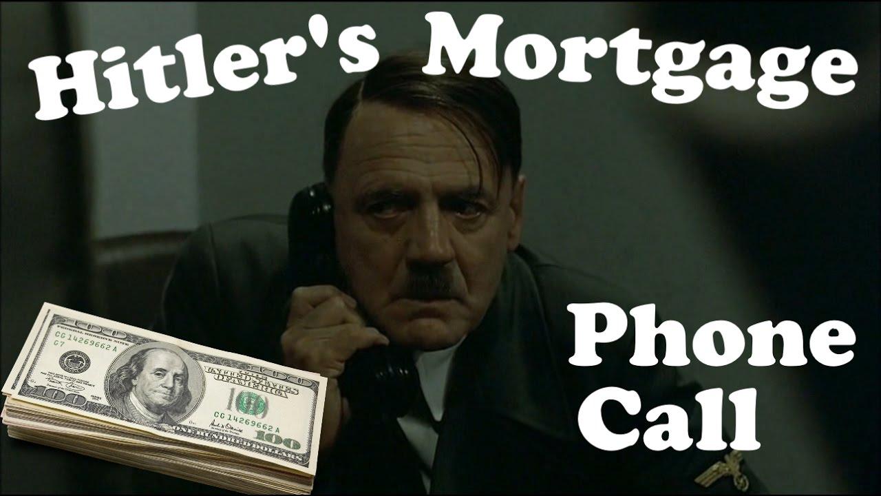 Hitler's mortgage phone call