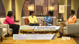 Exhale 204: Dionne Monsanto