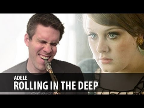 Rolling in the Deep - Tenor Saxophone Cover - Adele ... Rolling In The Deep Songtekst