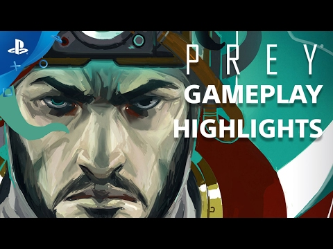 PREY - Gameplay Highlights from the Stunning First Hour | PS4