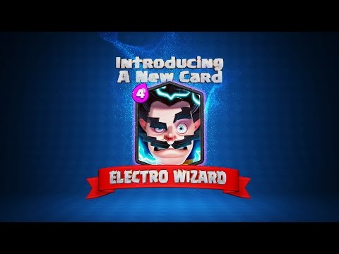 Clash Royale: Welcome to the Arena, Electro Wizard!