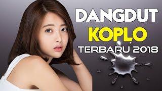 Download Lagu LAGU KOPLO TERBARU 2018 - Dangdut Koplo Enak Didengar (MUSIC VIDEO) Gratis STAFABAND