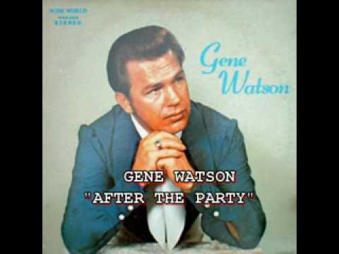 Gene Watson - After The Party