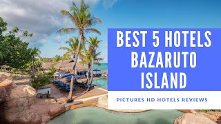 Top 5 Best Hotels in Bazaruto Island, Mozambique - sorted by Rating Guests