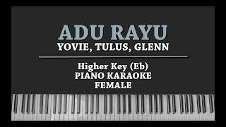 Adu Rayu (PIANO KARAOKE) Yovie Tulus Glenn Female Version