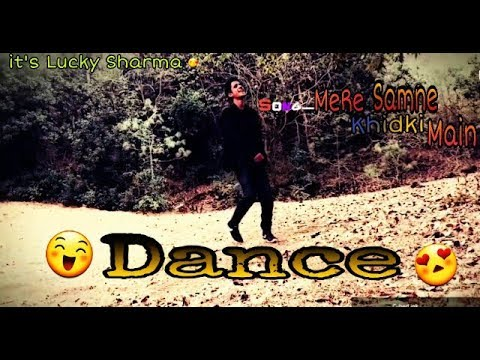 MERE SAMNE WALI KHIDKI MAIN || DANCE COVER || It's Lucky Sharma ||