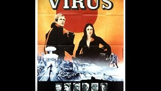Virus (Fukkatsu no hi)-Day of Resurrection | 1980 |