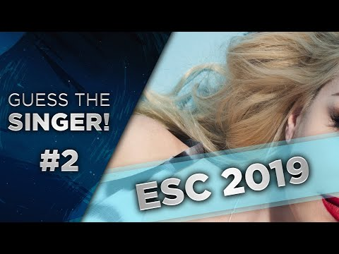 Guess the Eurovision 2019 Singer #2!