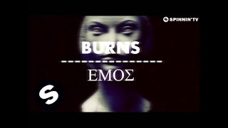 BURNS - Emos (OUT NOW)